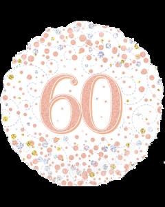 60th Sparkling Fizz Birthday White & Rose Gold Folie Rund 18in/45cm