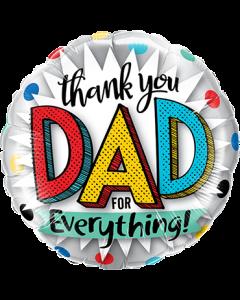 Thank You Dad For Everything Folienform Rund 9in/22.5cm